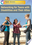 Networking For Teens With Disabilities And Their Allies