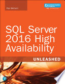 SQL Server 2016 High Availability Unleashed  includes Content Update Program