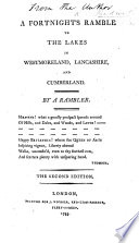 A Fortnight S Ramble To The Lakes In Westmorland Lancashire And Cumberland