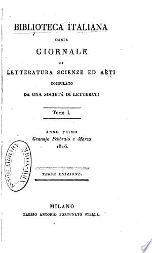 Biblioteca italiana, o sia giornale di letteratura, scienze ed arti ...