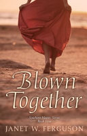 Blown Together