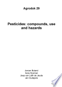 AD29E Pesticides: compounds, use and hazards