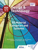 AQA GCSE  9 1  Design and Technology  All Material Categories and Systems