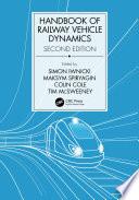 Handbook Of Railway Vehicle Dynamics Second Edition