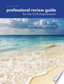 Professional Review Guide for the CCA Examination  2016 Edition
