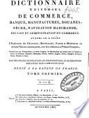 illustration Dictionnaire universel de commerce, banque, manufactures, douanes, pêche, navigation marchande; des lois et administration du commerce