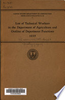 List of Technical Workers in the Department of Agriculture and Outline of Department Functions  1935
