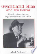 Grantland Rice and His Heroes