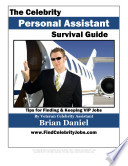 The Celebrity Personal Assistant Survival Guide