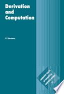 Derivation And Computation