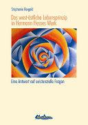 Das west-östliche Lebensprinzip in Hermann Hesses Werk
