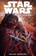 Star Wars  Volume 3  Rebel Girl