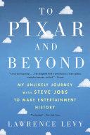 To Pixar and Beyond Book