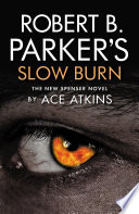 Robert B  Parker s Slow Burn