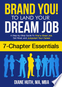 BRAND YOU! To Land Your Dream Job (7 Chapter Essentials)
