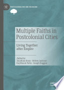 Multiple Faiths in Postcolonial Cities