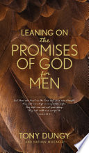 Leaning on the Promises of God for Men