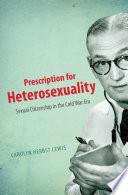 Prescription For Heterosexuality book
