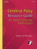 Cerebral Palsy Resource Guide for Speech language Pathologists