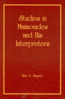 Studies in Maimonides and His Interpreters