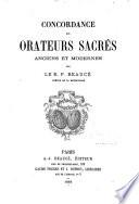 Concordance des orateurs sacrés anciens et modernes