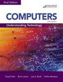 Computers  Understanding Technology   Comprehensive