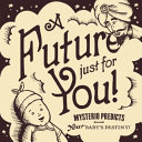 A Future Just for You