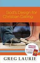 God S Design For Christian Dating