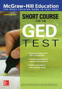 McGraw-Hill Education Short Course for the GED Test, Third Edition