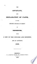 The Covenant  and Declaration of Faith  of the Second Church of Christ in Dorchester