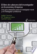 El Libro De Cabecera Del Investigador En Econom A Y Empresa