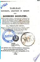 Tableau historique  analytique et critique des sciences occultes     Par Ferdinand Denis