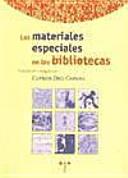 Los materiales especiales en las bibliotecas