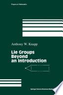 Lie Groups Beyond an Introduction
