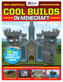 Cool Builds in Minecraft! (GamesMaster Presents) Book
