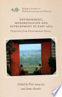 Environment  Modernization and Development in East Asia