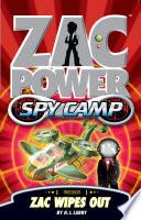 Zac Power Spy Camp  Zac Wipes Out