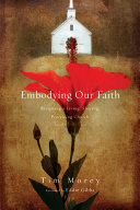 Embodying Our Faith