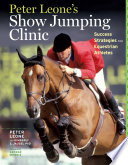 Peter Leone s Show Jumping Clinic