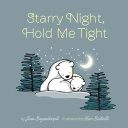 Starry Night Hold Me Tight