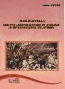 Machiavelli and the Legitimization of Realism in International Relations