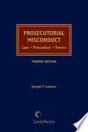Prosecutorial Misconduct  Law  Procedure  Forms