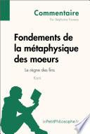 illustration Fondements de la métaphysique des moeurs de Kant - Le règne des fins (Commentaire)
