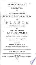 Botanical Harmony Delineated Or Applications Of Some General Laws Of Nature To Plants