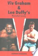 Viv Graham & Lee Duffy's Parallel Lives