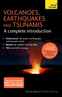 Volcanoes  Earthquakes and Tsunamis