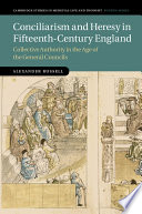 Conciliarism And Heresy In Fifteenth Century England