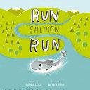 Run Salmon Run