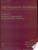 The Porphyrin Handbook  Inorganic  organometallic and coordination chemistry