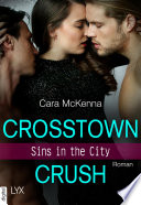 Sins in the City   Crosstown Crush
